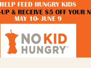 Donate $3 or more to No Kid Hungry – get $5 Bonus Back